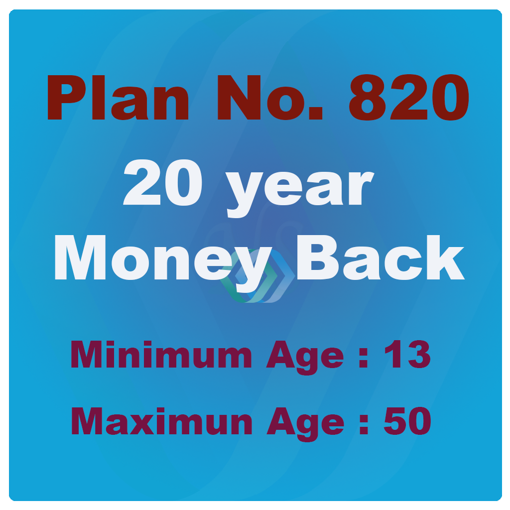 New Money Back 20Years Plan (Plan No. 820)